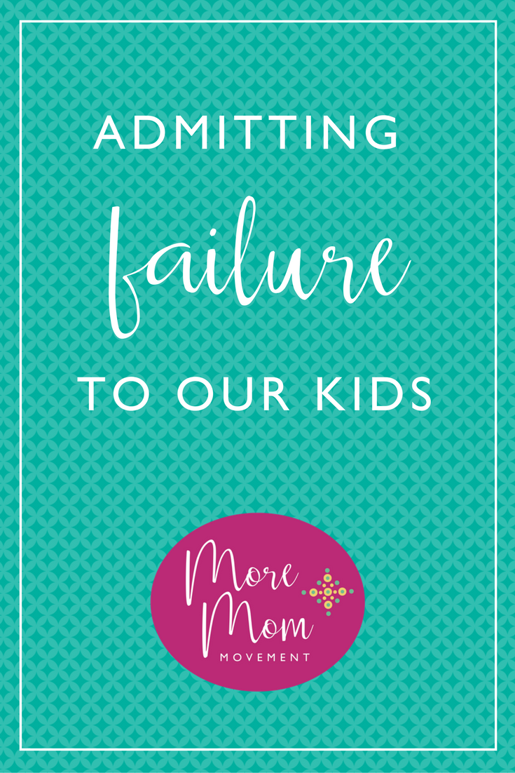 Admitting Failure to Our Kids