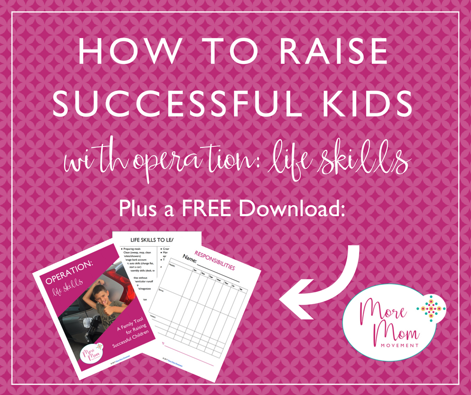 How to Raise Successful Kids with Operation: Life Skills